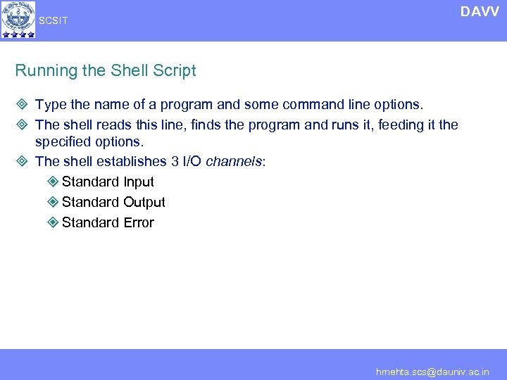 DAVV SCSIT Running the Shell Script ³ Type the name of a program and