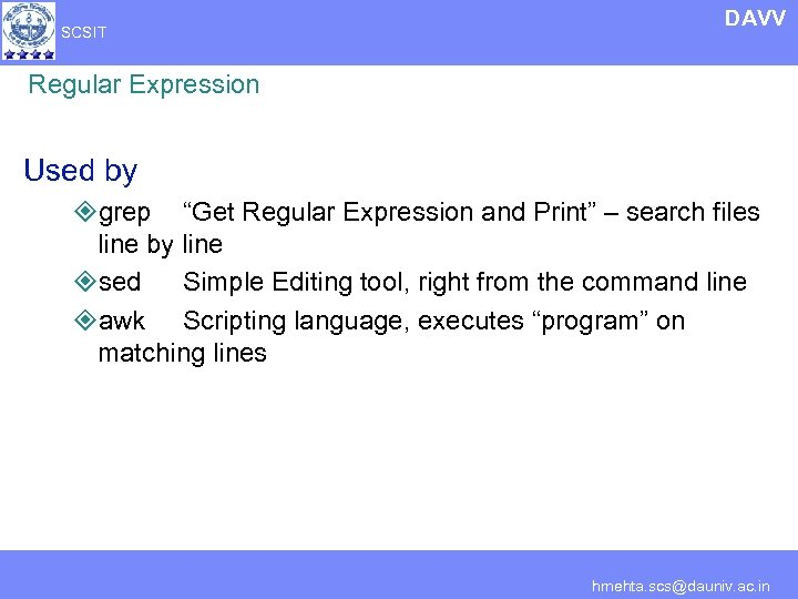"SCSIT DAVV Regular Expression Used by ²grep ""Get Regular Expression and Print"" – search"
