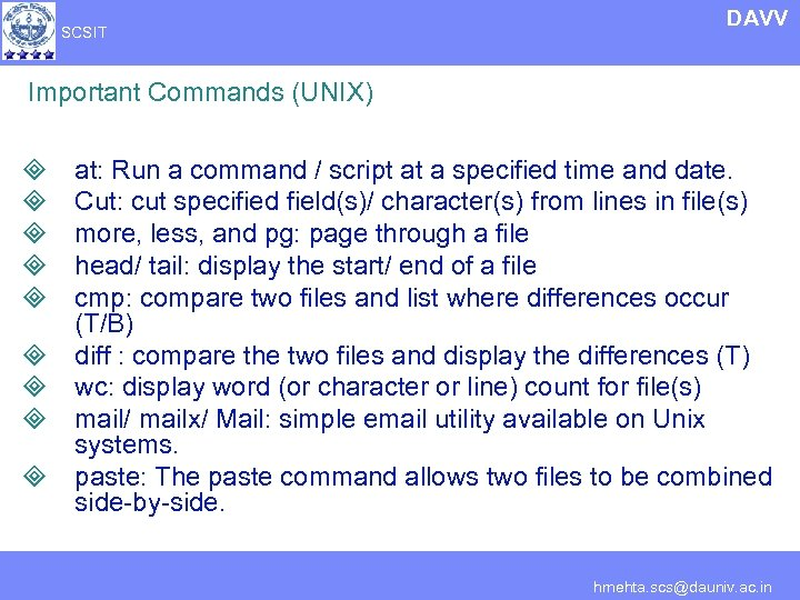 SCSIT DAVV Important Commands (UNIX) ³ ³ ³ ³ ³ at: Run a command