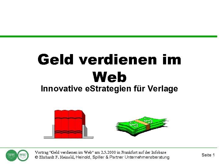 Geld verdienen im Web Innovative e. Strategien für Verlage Vortrag