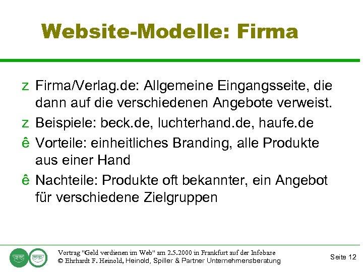 Website-Modelle: Firma z Firma/Verlag. de: Allgemeine Eingangsseite, die dann auf die verschiedenen Angebote verweist.
