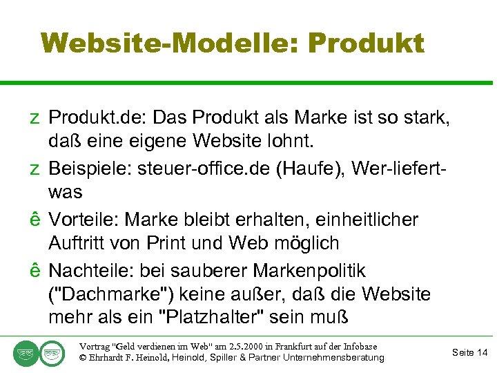 Website-Modelle: Produkt z Produkt. de: Das Produkt als Marke ist so stark, daß eine