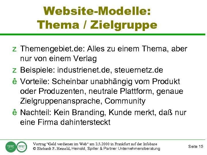 Website-Modelle: Thema / Zielgruppe z Themengebiet. de: Alles zu einem Thema, aber nur von