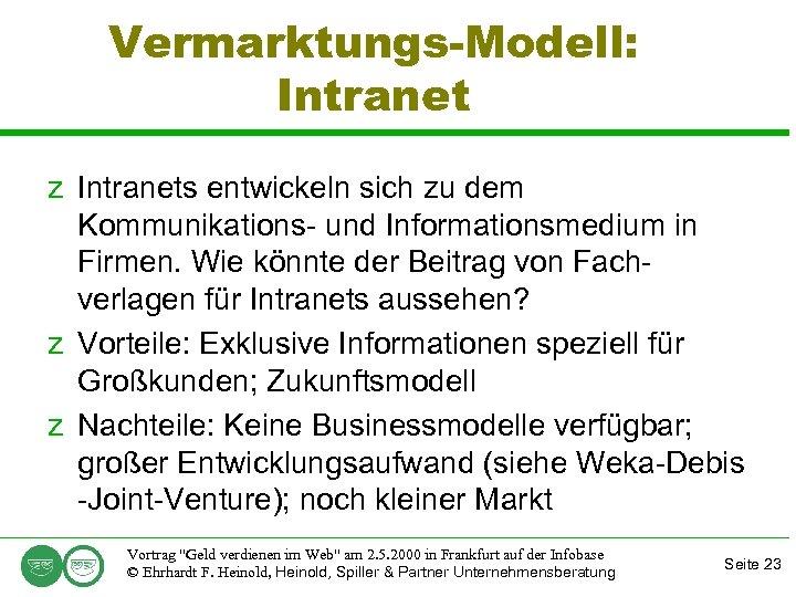 Vermarktungs-Modell: Intranet z Intranets entwickeln sich zu dem Kommunikations- und Informationsmedium in Firmen. Wie