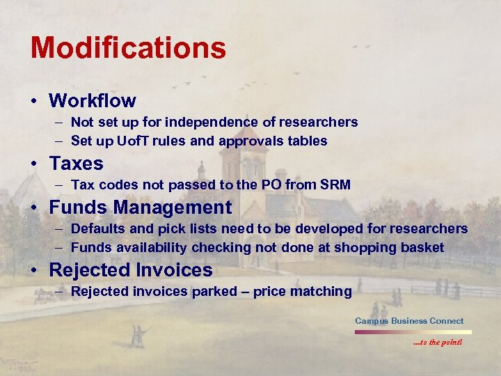 Modifications • Workflow – Not set up for independence of researchers – Set up