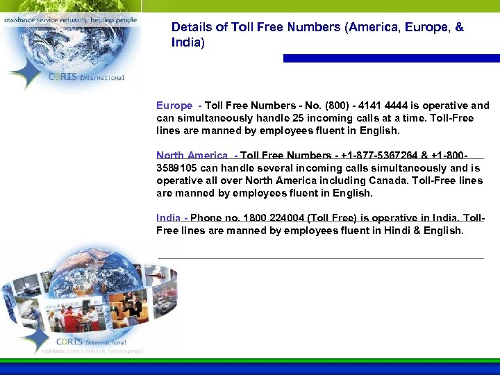 Details of Toll Free Numbers (America, Europe, & India) Europe - Toll Free Numbers