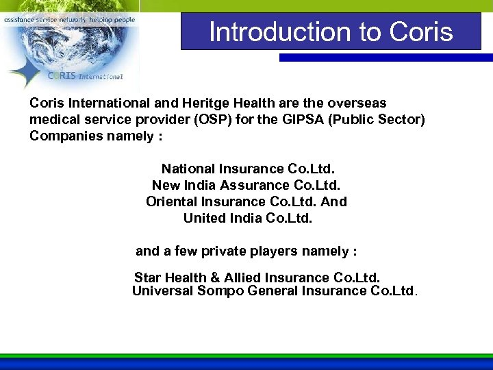 Introduction to Coris International and Heritge Health are the overseas medical service provider (OSP)
