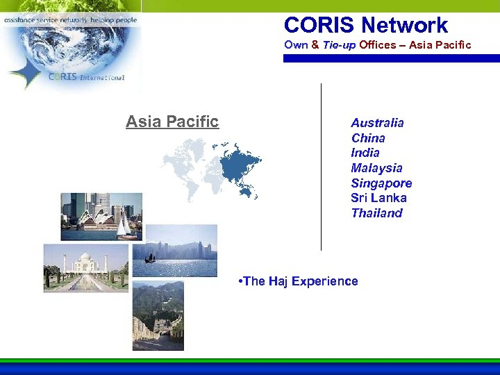 CORIS Network Own & Tie-up Offices – Asia Pacific Australia China India Malaysia Singapore