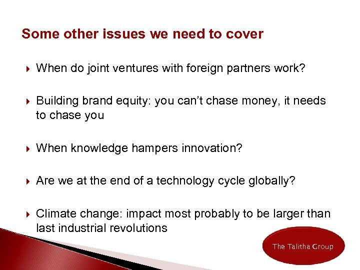 Some other issues we need to cover When do joint ventures with foreign partners