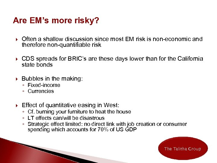 Are EM's more risky? Often a shallow discussion since most EM risk is non-economic