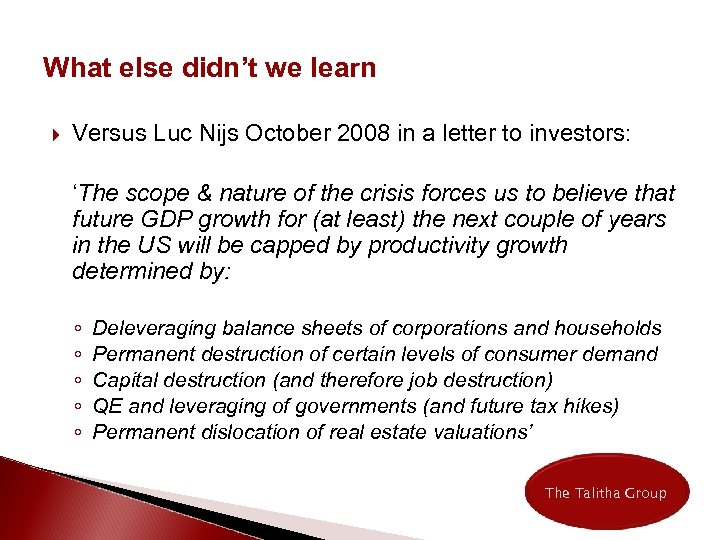 What else didn't we learn Versus Luc Nijs October 2008 in a letter to