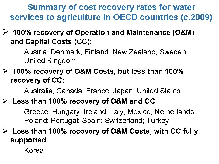 Summary of cost recovery rates for water services to agriculture in OECD countries (c.