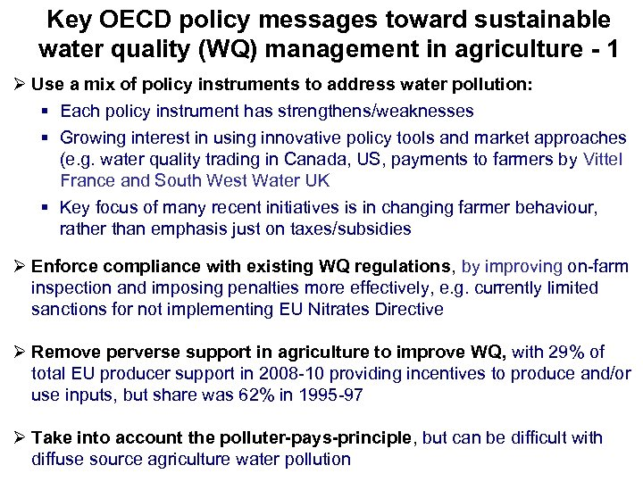 Key OECD policy messages toward sustainable water quality (WQ) management in agriculture - 1