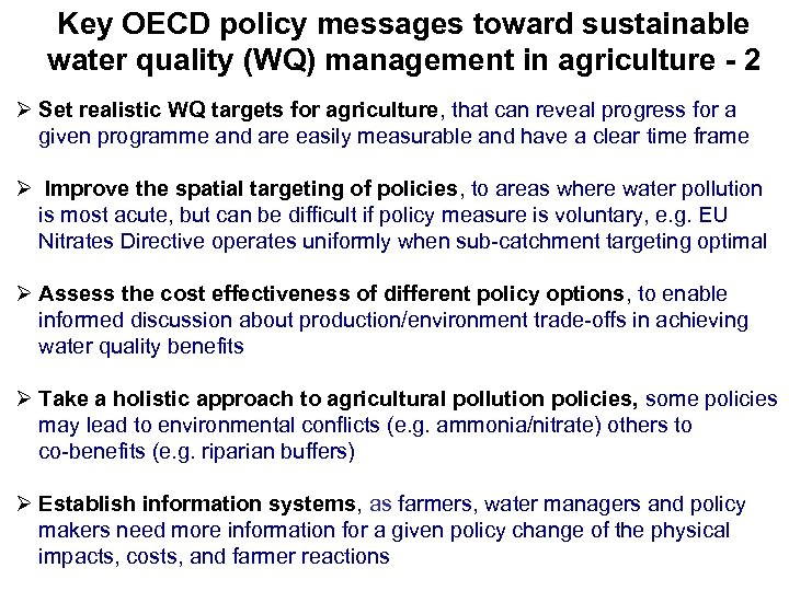 Key OECD policy messages toward sustainable water quality (WQ) management in agriculture - 2