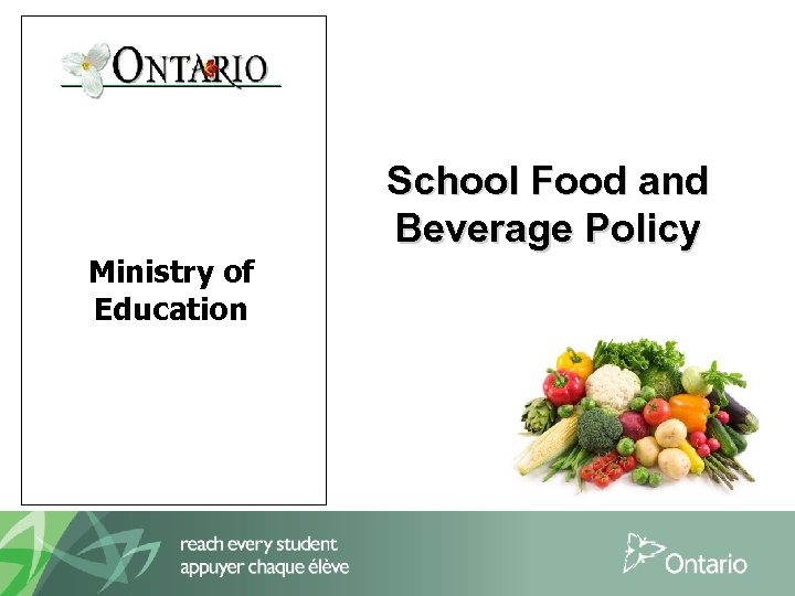 Ministry of Education School Food and Beverage Policy