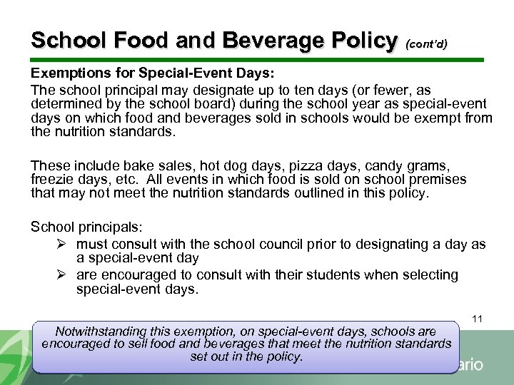 School Food and Beverage Policy (cont'd) Exemptions for Special-Event Days: The school principal may