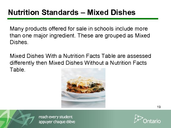 Nutrition Standards – Mixed Dishes Many products offered for sale in schools include more