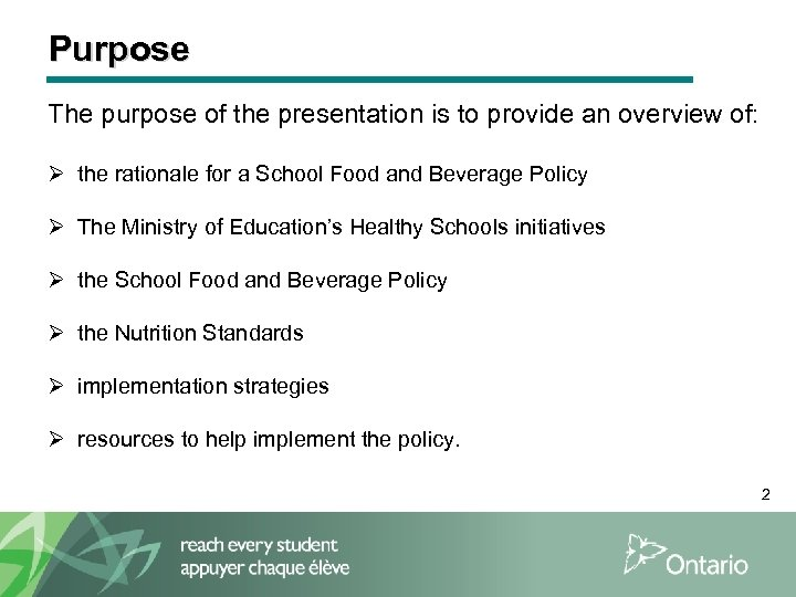 Purpose The purpose of the presentation is to provide an overview of: Ø the