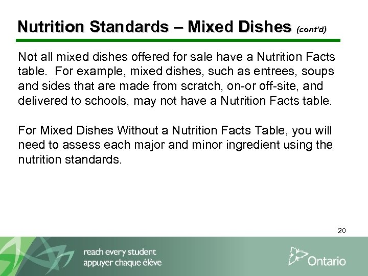 Nutrition Standards – Mixed Dishes (cont'd) Not all mixed dishes offered for sale have