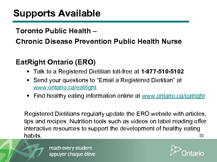Supports Available Toronto Public Health – Chronic Disease Prevention Public Health Nurse Eat. Right