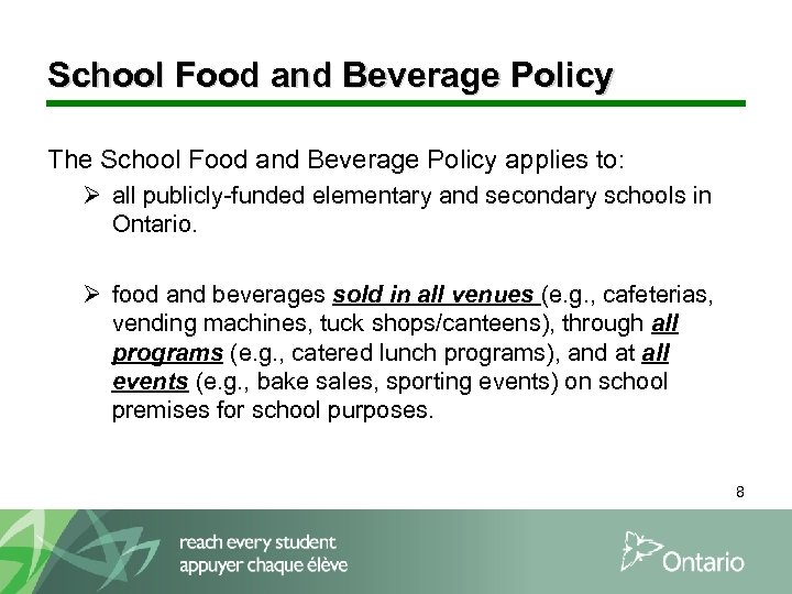 School Food and Beverage Policy The School Food and Beverage Policy applies to: Ø
