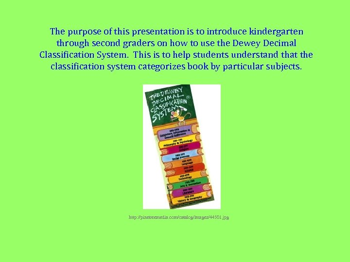 The purpose of this presentation is to introduce kindergarten through second graders on how