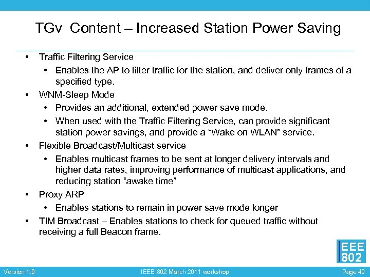 TGv Content – Increased Station Power Saving • • • Traffic Filtering Service •