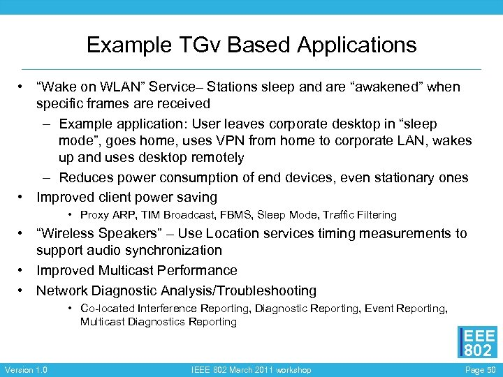 "Example TGv Based Applications • ""Wake on WLAN"" Service– Stations sleep and are ""awakened"""