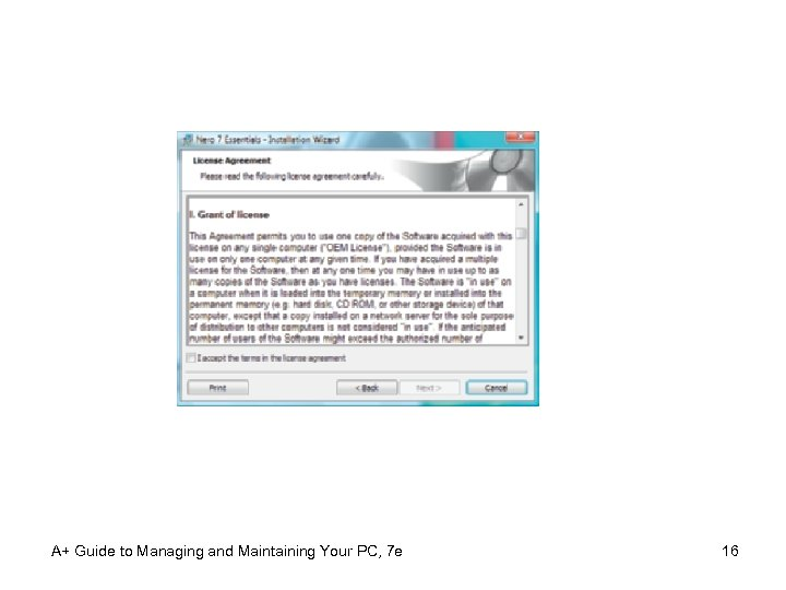 A+ Guide to Managing and Maintaining Your PC, 7 e 16