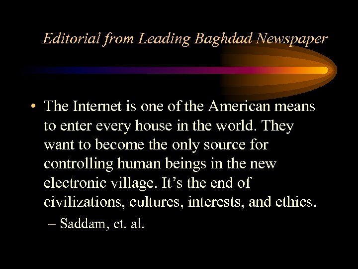 Editorial from Leading Baghdad Newspaper • The Internet is one of the American means