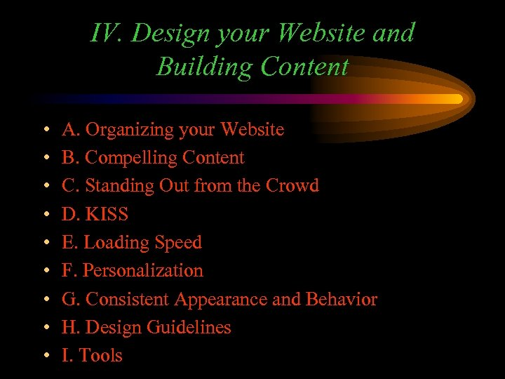 IV. Design your Website and Building Content • • • A. Organizing your Website