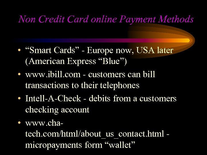 """Non Credit Card online Payment Methods • """"Smart Cards"""" - Europe now, USA later"""