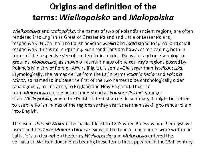 Origins and definition of the terms: Wielkopolska and Małopolska, the names of two of
