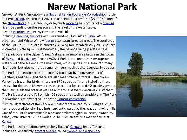 Narew National Park Narwiański Park Narodowy is a National Parkin Podlaskie Voivodeship, northeastern Poland,
