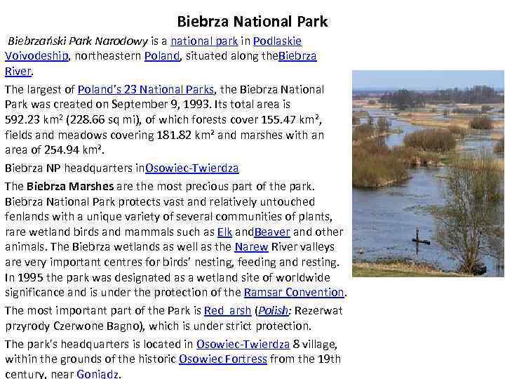 Biebrza National Park Biebrzański Park Narodowy is a national park in Podlaskie Voivodeship, northeastern