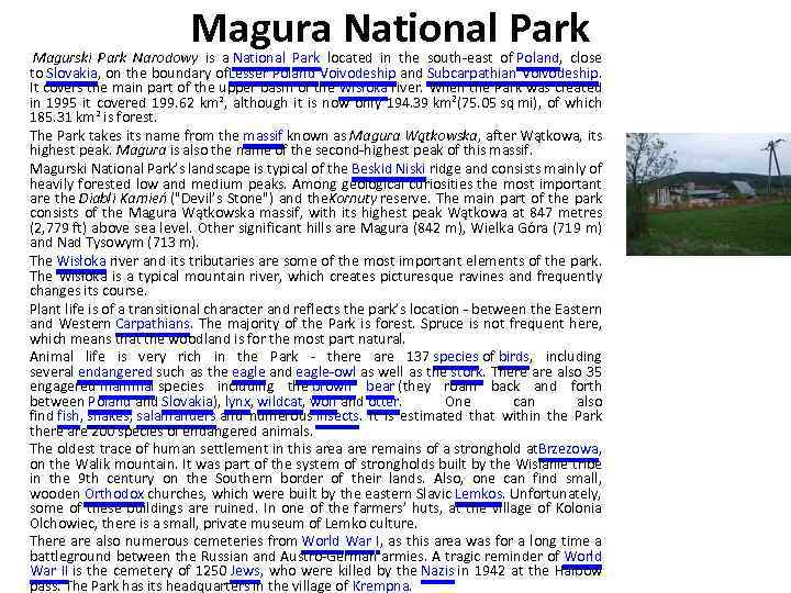 Magura National Park Magurski Park Narodowy is a National Park located in the south-east