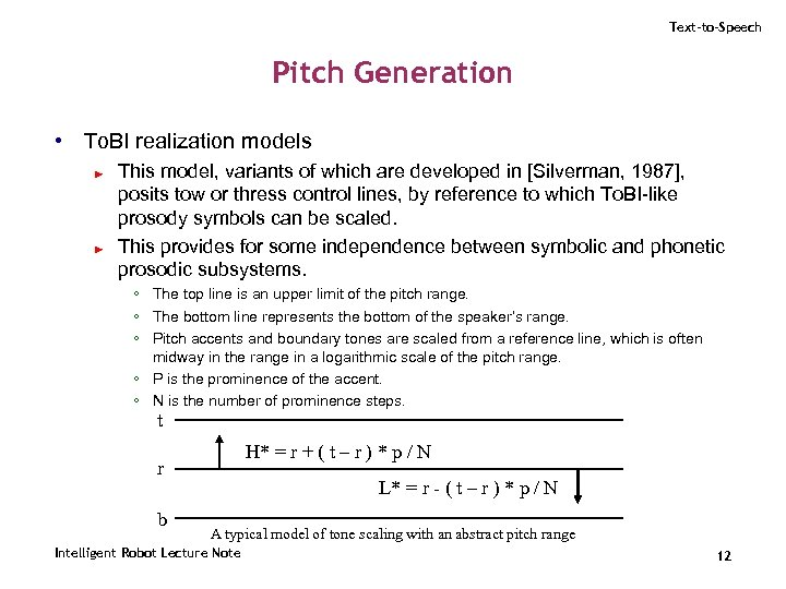 Text-to-Speech Pitch Generation • To. BI realization models ► ► This model, variants of