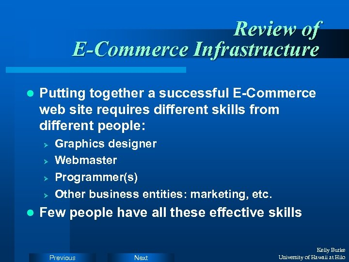 Review of E-Commerce Infrastructure l Putting together a successful E-Commerce web site requires different