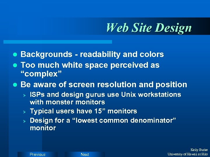 Web Site Design Backgrounds - readability and colors l Too much white space perceived