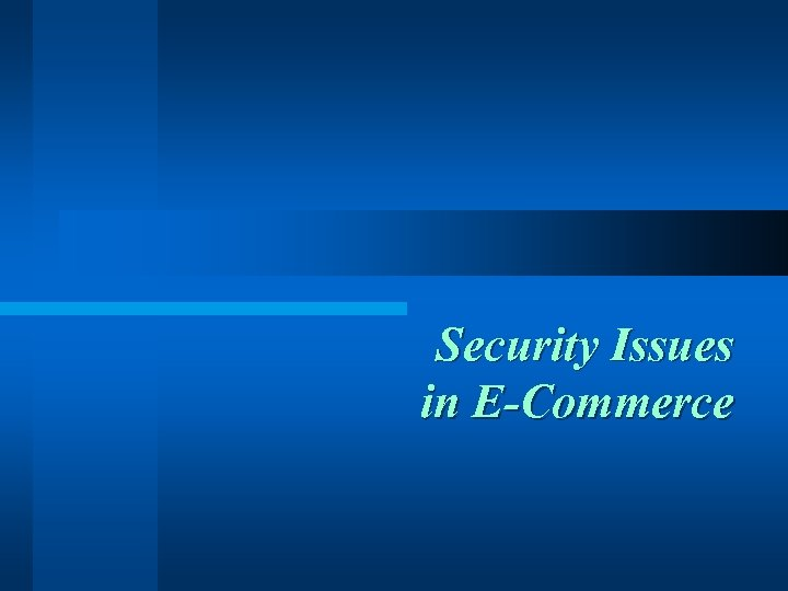 Security Issues in E-Commerce