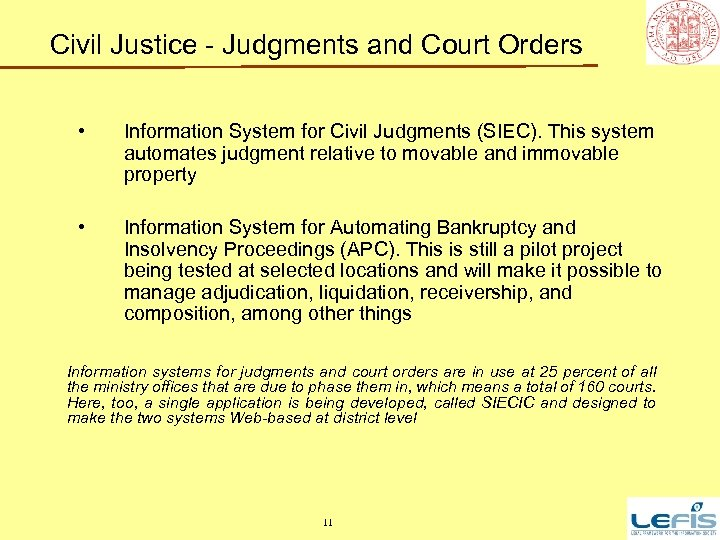 Civil Justice - Judgments and Court Orders • Information System for Civil Judgments (SIEC).