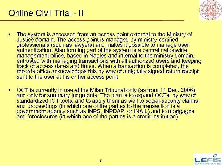 Online Civil Trial - II • The system is accessed from an access point