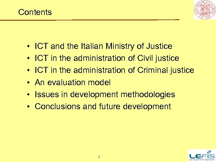 Contents • • • ICT and the Italian Ministry of Justice ICT in the