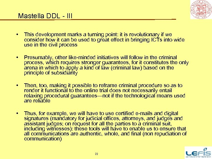 Mastella DDL - III • This development marks a turning point: it is revolutionary