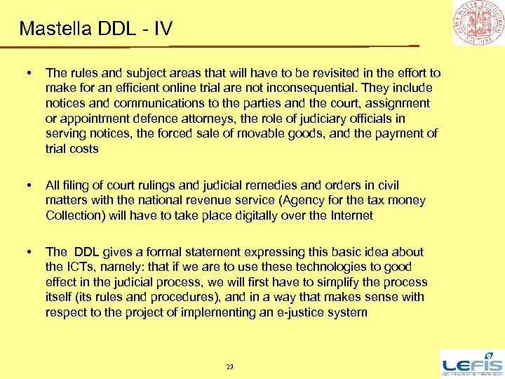 Mastella DDL - IV • The rules and subject areas that will have to