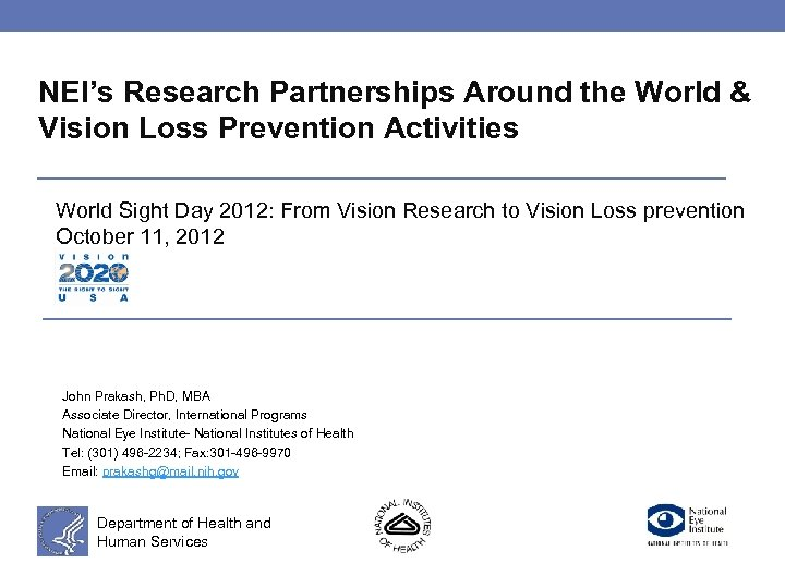NEI's Research Partnerships Around the World & Vision Loss Prevention Activities World Sight Day