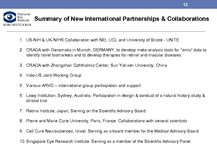 12 Summary of New International Partnerships & Collaborations 1. US-NIH & UK-NIHR Collaboration with
