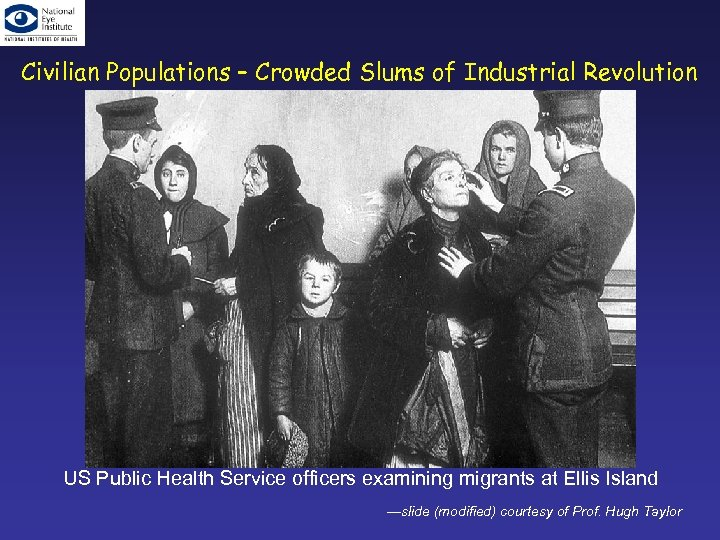 Civilian Populations – Crowded Slums of Industrial Revolution US Public Health Service officers examining