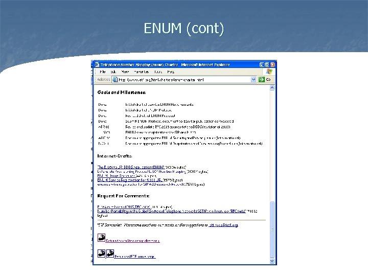 ENUM (cont)