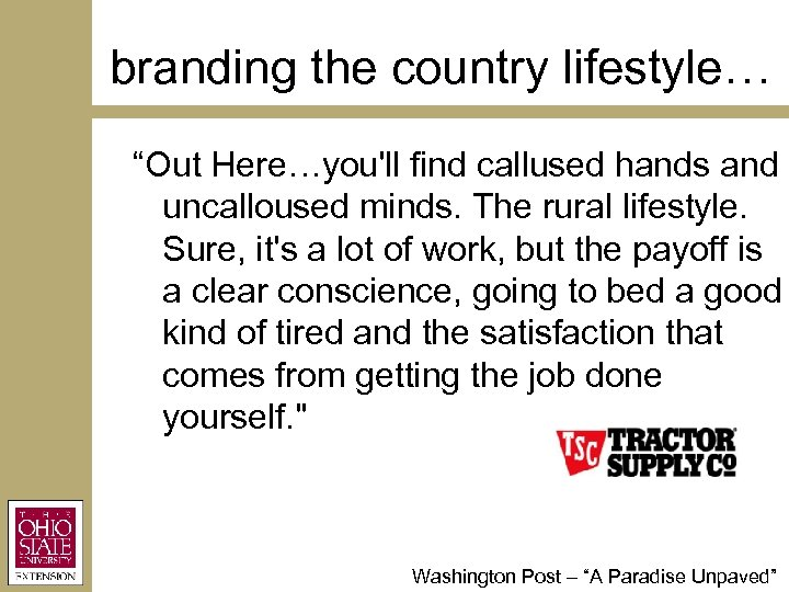 "branding the country lifestyle… ""Out Here…you'll find callused hands and uncalloused minds. The rural"